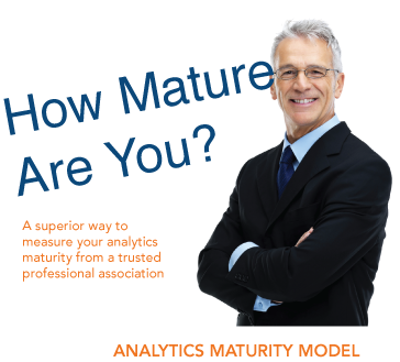 How mature are you? Find out with the INFORMS Analytics Maturity Model.