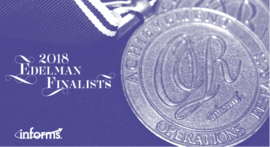 2018 INFORMS Franz Edelman Award finalists selected from leading analytics teams around the world