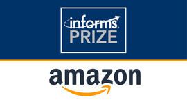 Amazon Awarded 2021 INFORMS Prize for Longstanding Contributions in Operations Research and Analytics