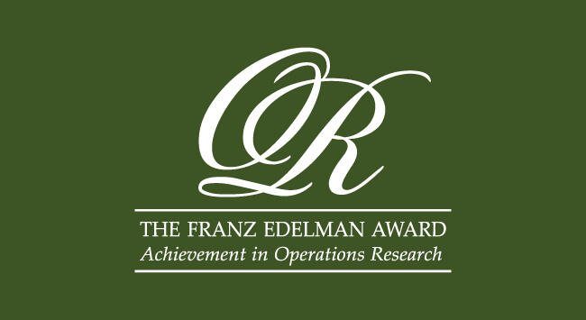 Finalists Selected for the World's Leading Operations Research and Analytics Award: 2021 INFORMS Franz Edelman Competition Elevates Research that i...