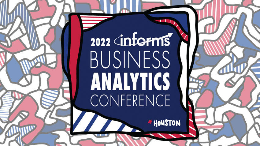 Join us in Houston for the 2022 Analytics Conference