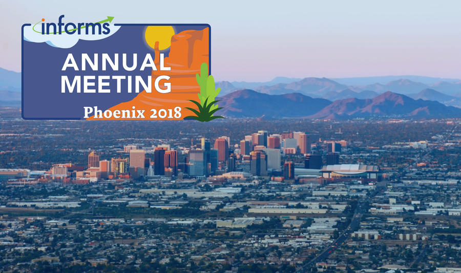 Join us in Phoenix for the 2018 INFORMS Annual Meeting