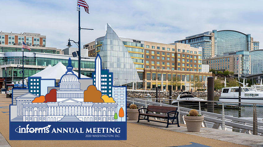 Join us in National Harbor for the 2020 INFORMS Annual Meeting