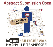 Sumbit an abstract for INFORMS Healthcare 2015 now!